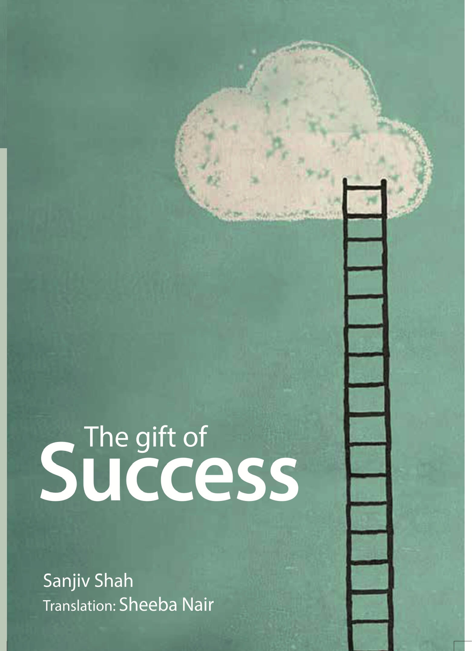 The Gift of Success